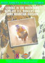 Survive in the Mountains with the U.S. Rangers and Army Moun