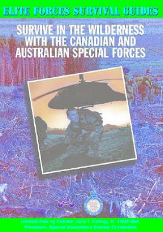 Survive in the Wilderness with the Canadian and Australian S