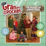 Grandpa in My Pocket: The Magic of Christmas