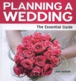 Planning a Wedding - The Essential Guide