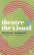 Theatre and the Visual