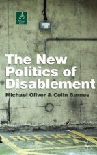 New Politics of Disablement