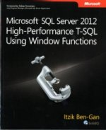Microsoft SQL Server 2012 High-Performance T-SQL Using Windo
