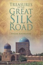 Treasures of the Great Silk Route