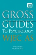 Gross Guides to Psychology: WJEC AS