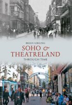 Soho & Theatreland Through Time