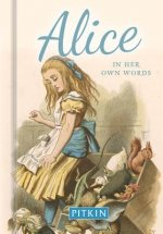 Alice in Her Own Words
