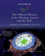 Official History of the Olympic Games and the IOC 1894-2012