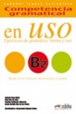 COMPETENCIA GRAMATICAL EN USO Nivel B2 + CD