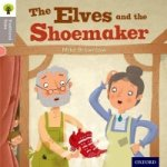 Oxford Reading Tree Traditional Tales: Stage 1: The Elves an