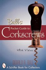 Bull's Pocket Guide to Corkscrews