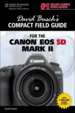 David Busch's Compact Field Guide for the Canon EOS 5D Mark