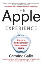 Apple Experience: The Secrets of Delivering Insanely Great C