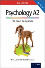 Complete Companions: A2 Exam Companion for AQA A Psychology