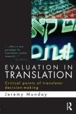 Evaluation in Translation