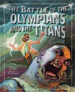 Greek Myths: Battle of the Olympians and the Titans