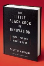Little Black Book of Innovation, With a New Preface