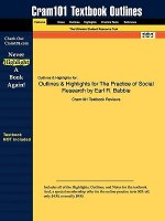 Outlines & Highlights for The Practice of Social Research by
