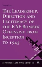 Leadership, Direction and Legitimacy of the RAF Bomber Offen