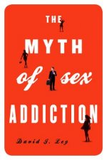 Myth of Sex Addiction