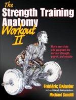 Strength Training Anatomy Workout II