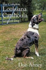 Complete Louisiana Catahoula Leopard Dog