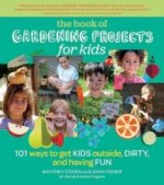 Book of Gardening Projects for Kids