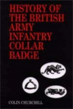 History of the British Army Infantry Collar Badge