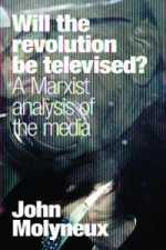 Will The Revolution Be Televised?