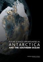 Future Science Opportunities in Antarctica and the Southern