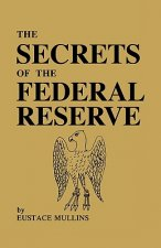 Secrets of the Federal Reserve