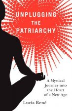 Unplugging the Patriarchy