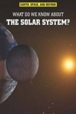 Earth, Space, & Beyond: What Do We Know About the Solar Syst