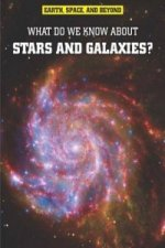 Earth, Space, & Beyond: What Do We Know About Stars & Galaxi