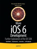 More iPhone 5 Development: Further Explorations of the IOS X