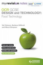 My Revision Notes: OCR GCSE Design and Technology: Food Tech