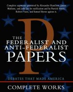 Federalist and Anti-Federalist Papers