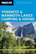 Moon Yosemite and Mammoth Lakes Camping & Hiking