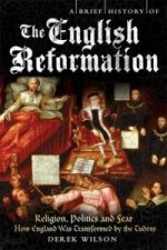 Brief History of the English Reformation