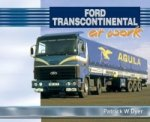 Ford Transcontinental At Work