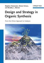 Design and Strategy in Organic Synthesis