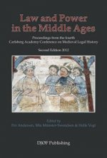 Law and Power in the Middle Ages