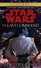 Last Command: Star Wars Legends (The Thrawn Trilogy)