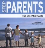 Step Parents - The Essential Guide