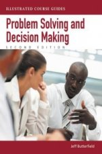 Illustrated Course Guides: Problem-solving and Decision Maki