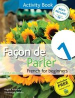 Facon De Parler 1 French for Beginners: Activity Book