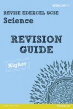 Revise Edexcel: Edexcel GCSE Science Revision Guide - Higher
