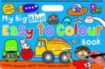 My Big Blue Easy to Colour Book