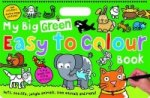 My Big Green Easy to Colour Book