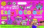 My Big Pink Easy to Colour Book